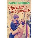 Chronique Noël sur la cinquième avenue de Sarah Morgan