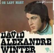 David Alexandre Winter Leon Kleerekoper, dit David Alexandre Winter, est un artiste néerlandais né en 1943 à Amsterdam. Wikipédia Naissance : 4 avril 1943 (71 ans), Amsterdam, Pa - Oh Lady Mary / 1969