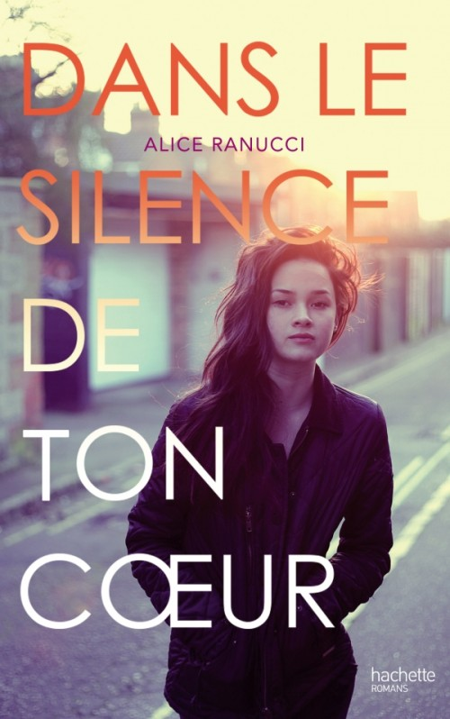 Dans le silence de ton coeur - Alice Ranucci
