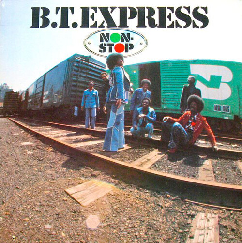 "B.T. Express : Album "" Non-Stop "" Roadshow Records RS 41001 [ US ]"