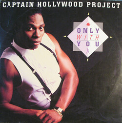 Captain Hollywood Project - Only With You