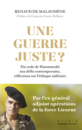 Une guerre juste  -  Renaud de Mallaussène