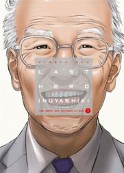 Coup de coeur Nippon : Last Hero Inuyashiki