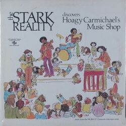 Stark Reality - Discovers Hoagy Carmichael's Music Shop - Complete LP