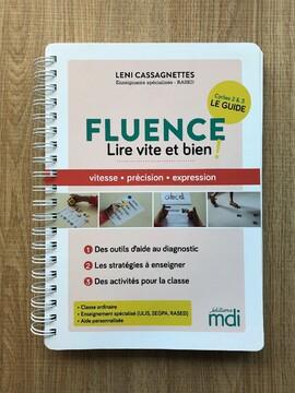 Comment enseigner la Fluence : LE guide qui chamboule !