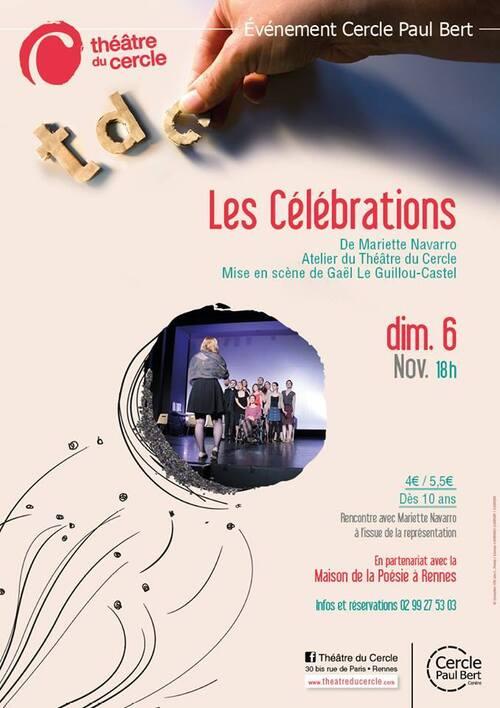 Reprise des Célébrations au théâtre du Cercle, Rennes.