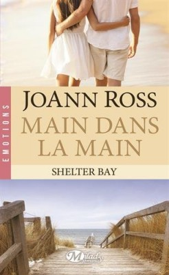 Couverture de Shelter Bay, Tome 3 : Main dans la main