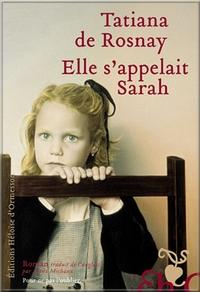 """Elle s'appelait Sarah"" - Tatiana de Rosnay"