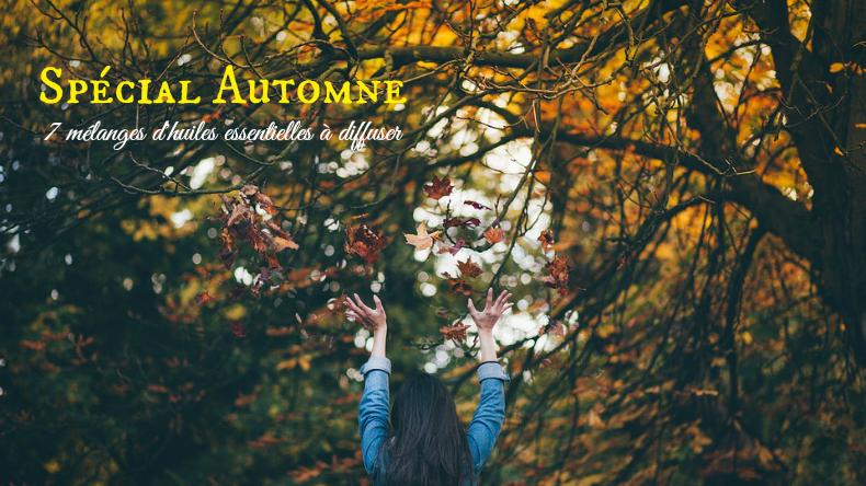7 mélanges d'huiles essentielles pour cet automne