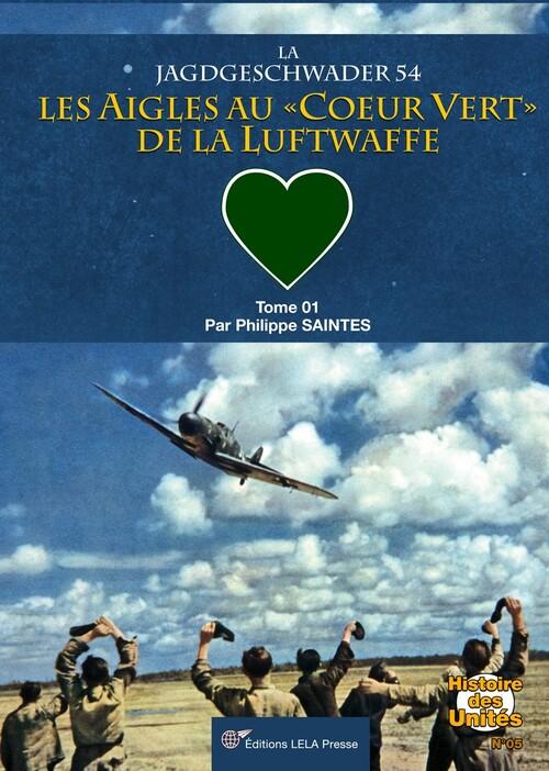 Couverture JG 54 les Coeurs verts de la Luftwaffe