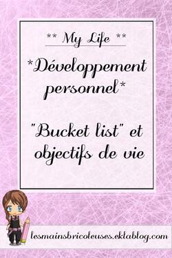 *Développement personnel* Bucket list et objectifs de vie