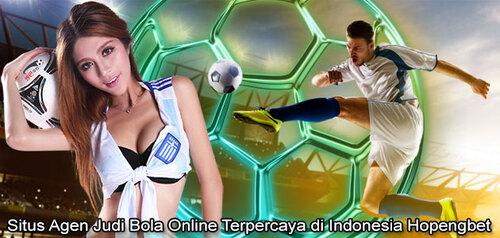 Situs Agen Judi Bola Online Terpercaya di Indonesia Hopengbet