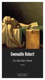 Le dernier bain, Gwenaële ROBERT