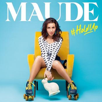 Coup de ♥ - L'album de Maude, #HoldUp