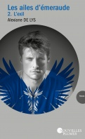 Chronique Les ailes d'Emeraude tome 2 d'Alexiane de Lys