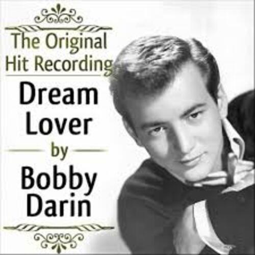 DARIN, Bobby - Dream Lover (1959)