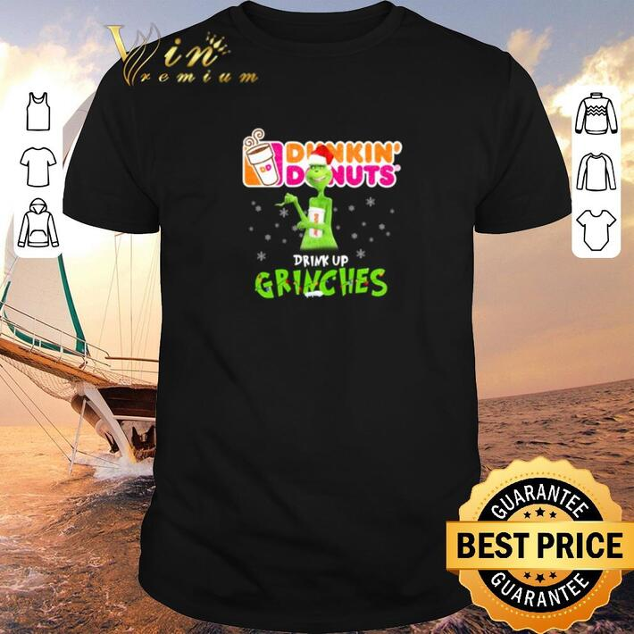 Awesome Dunkin' Donuts drink up Grinches Christmas shirt