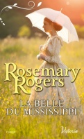 Chronique La belle du Mississippi de Rosemary Rogers