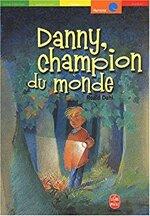 Danny, champion du monde, Roald DAHL