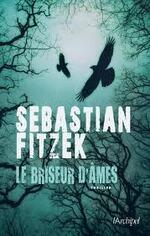 """Le briseur d'âmes"" Sebastian Fitzek"