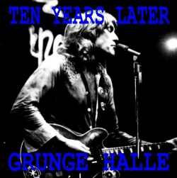 ALVIN LEE & TEN YEARS LATER - Grunge Halle