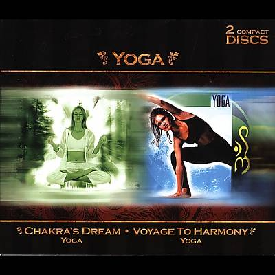 Yoga: Chakra's Dream/Voyage to Harmony