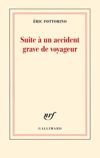 Suite à un accident grave de voyageur, E. Fottorino, 2013
