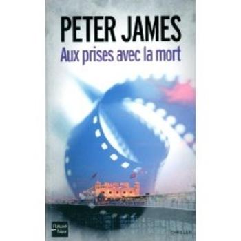 Aux prises avec la mort Peter James