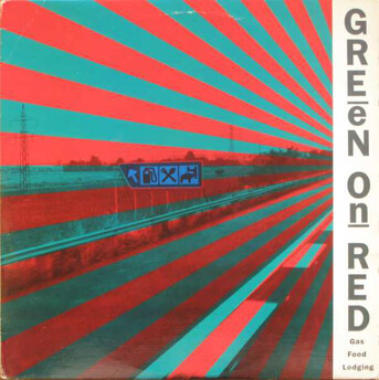 En vrac comme ça...suite: Green On Red - Gas Food Lodging (1985)