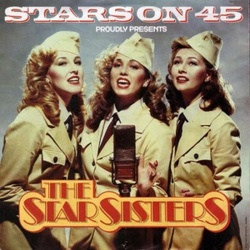 Stars On 45 Presents The Star Sisters