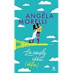 Chronique Le couple idéal (enfin) d'Angela Morelli