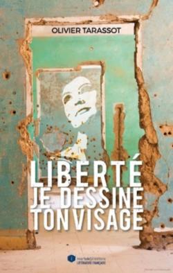 Extraits du roman {Liberté je dessine ton visage}