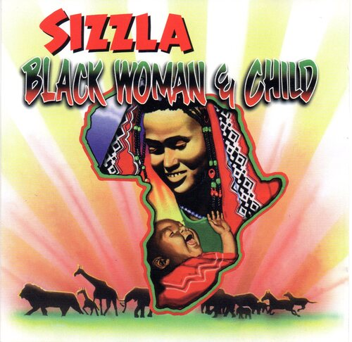 Sizzla - Black Woman And Child (1997) [Dancehall Ragga Reggae]