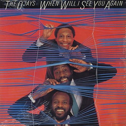 "1983 : The O'Jays : Album "" When Will I See You Again "" Philadelphia International Records FZ 38518 [ US ]"