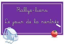 Rallye-liens : le jour de la rentrée : rentrée en CM1/CM2 et son organisation