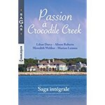 Chronique Passion à Crocodile Creek de Darcy, Roberts, Webber et Lennox