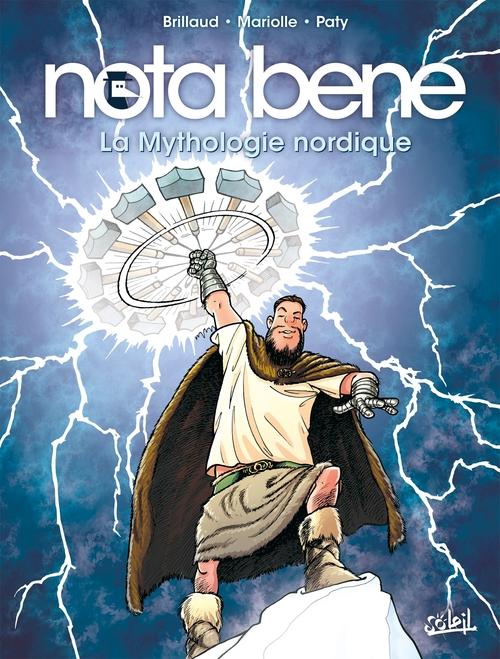 Nota bene - Tome 03 La mythologie nordique - Brillaud & Mariolle & Paty
