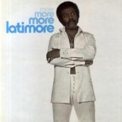 Latimore - More, More And More - Complete LP