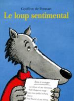 Le loup sentimental de Geoffroy de Pennart