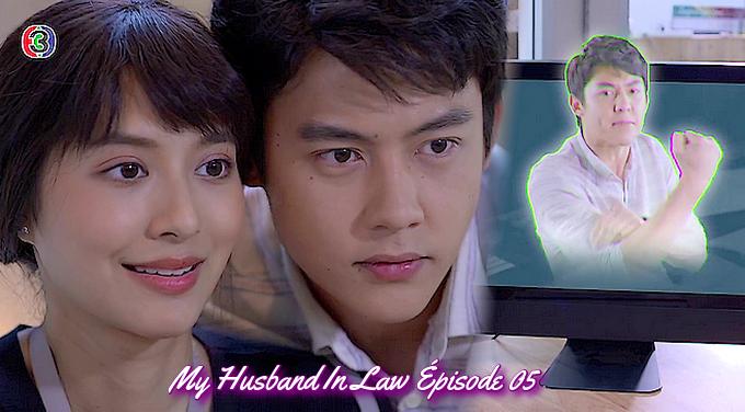 My Husband In Law Épisode 05 vostfr