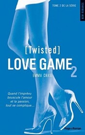 Twisted, Tome 2 : Love Game (Emma Chase)