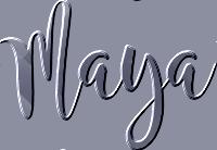*** Maya ***
