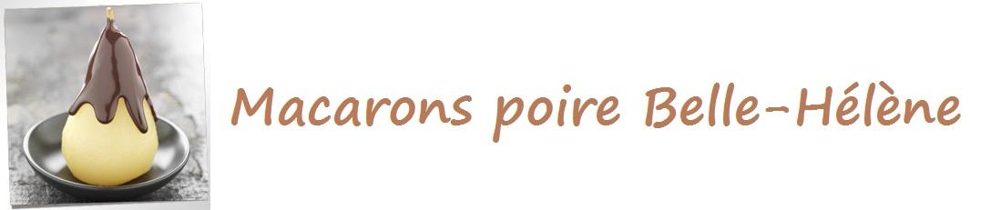 """Macarons """" Poire Belle-Hélène """""""