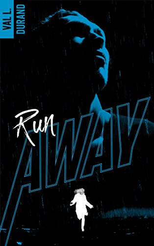 Run Away, tome 1
