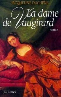 La Dame de Vaugirard ; Jacqueline Duchêne