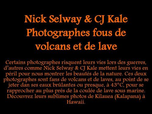 PPS MES CREATIONS  Nick Selway & CJ Kale Photographes fous de volcan serge