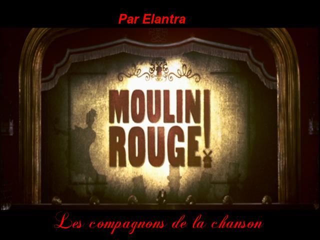 Moulin Rouge   Les Compagnons De La Chanson    Par Elantra