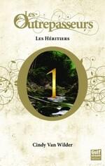 Les Outrepasseurs, tome 1, de Cindy Van Wilder