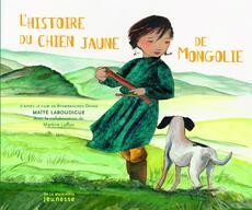 L'histoire du chien jaune de Mongolie - CP