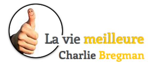 la-vie-meilleure-charlie-bregman